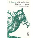 Descolonisar l&#039;ist&ograve;ria occitana (Tome 1) - Joan Larzac