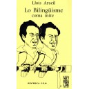 Lo bilinguisme coma mite - Lluis ARACIL