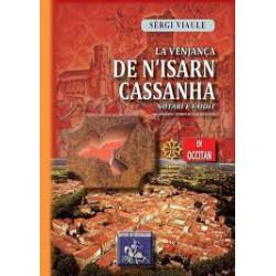 La venjança de N'Isarn Cassanha, notari e faidit - Sèrgi Viaule