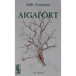 Aigafòrt - Julh Froment - ATS 56