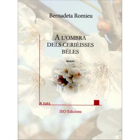 A l'ombra dels cerièsses bèles - Bernadeta Romieu - ATS 226
