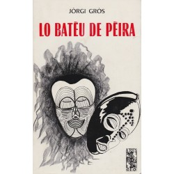 Lo Batèu de pèira - Jòrgi Gròs - ATS 84