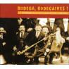 Bodega, Bodegaires ! Anthologie de la Cornemuse du Haut-Languedoc