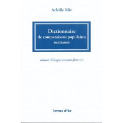 Dictionnaire de comparaisons populaires occitanes - Achille MIR