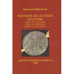 Histoire de la Croix Occitane - Raymond GINOUILLAC