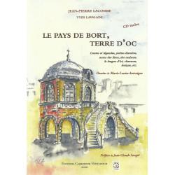 Le Pays de Bort, Terre d'Oc - Jean-Pierre LACOMBE et Yves LAVALADE (CD inclus)