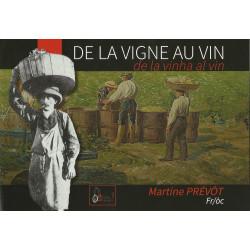 De la Vigne au Vin - de la vinha al vin - Martine PRÉVÔT