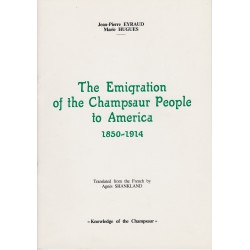 The Emigration of the Champsaur People to America 1850-1914 - Jean-Pierre Eyraud - Marie Hugues