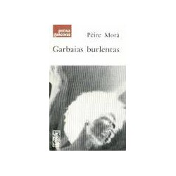 Garbaias burlentas - Pèire Morà