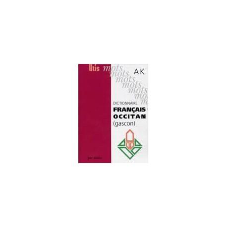Dictionnaire français-occitan (gascon), volume 1 : A à K - Collectif