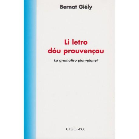 Li letro dóu prouvençau, tome I - Bernat Giély