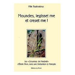 Moundes, legisset me et creset me ! - Mile Touènabrus