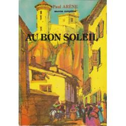 Au bon soleil - Paul Arène