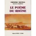 Le Poème du Rhône (petit format) - Frédéric Mistral