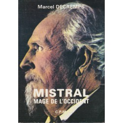 Mistral mage de l'occident - Marcel Decremps