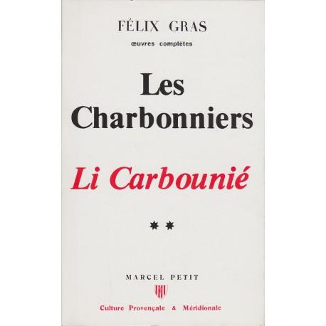 Les Charbonniers – Li Carbounié - Félix Gras