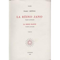 La Reine Jeanne – La Rèino Jano – en 2 tomes (brochés) - Frédéric Mistral
