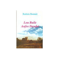 Lou Baile Anfos Daudet - Batisto Bonnet