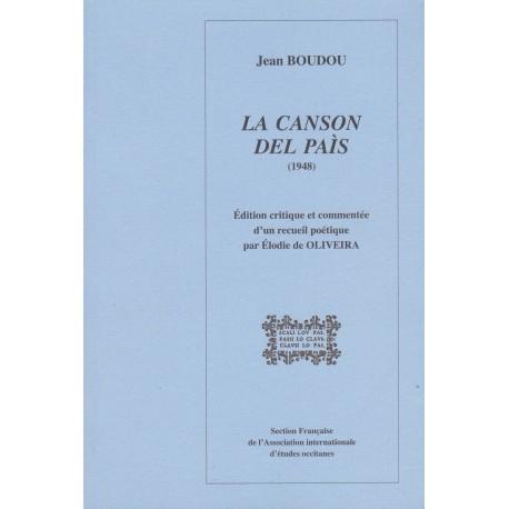 La Canson del paìs (1948) de Jean Boudou - Édition critique et commentée - Élodie de Oliveira