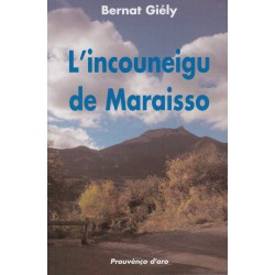 L'incouneigu de Maraisso - Bernat Giély