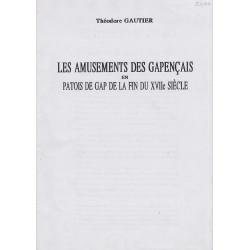 Les amusements des Gapençais en patois de Gap de la fin du XVIIe siècle - Théodore Gautier