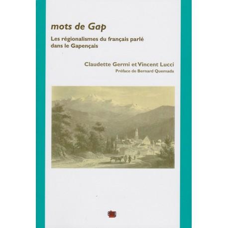 Mots de Gap - Claudette Germi et Vincent Lucci