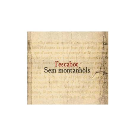 Sem montanhòls - l'Escabòt (CD 2006)