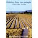 Histoires d'une eau partagée (Provence, Alpes, Pyrénées) - Sous la coordination de Olivia Aubriot et Geneviève Jolly