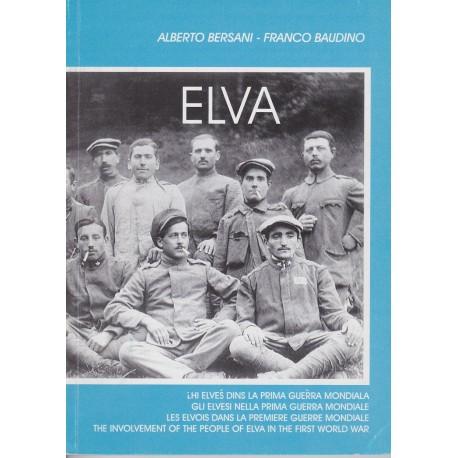 Elva (Lhi Elvès dins la prima guèrra mondiala) - n° 8 - Alberto Bersani - Franco Baudino