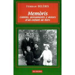 Memòris camins, pensaments e dolors d'un enfant de Bòrs - Ferran Delèris