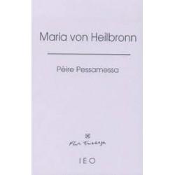 Maria von Heilbronn - Pèire Pessamessa