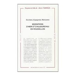 Migrations d'hier et d'aujourd'hui en Roussillon, recherche en cours n°3 - Raymond Sala - Alain Tarrius