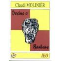 Vesins o barbars - Claudi Molinièr