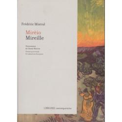 Mirèio - Mireille - Frédéric Mistral (Poème provençal & traduction française)