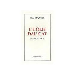 L'uòlh dau cat – (Verd Paradis IV) – ATS 100 - Max Roqueta