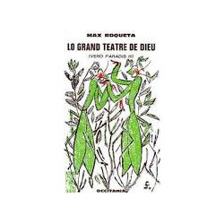 Lo grand teatre de Dieu – (Verd Paradis III) – ATS 95 - Max Roqueta