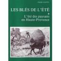 Les Alpes de lumière n°79/80 Les blés de l'été - Pierre Martel