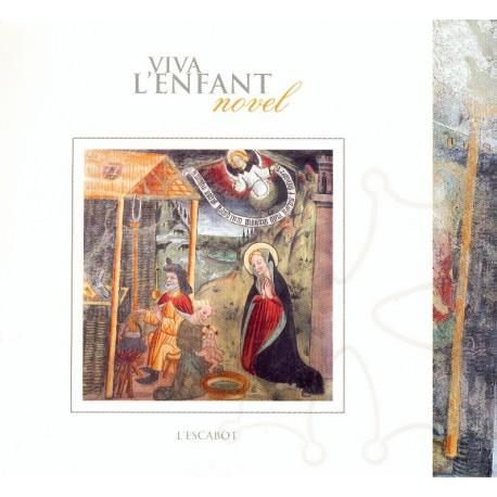 Viva l'enfant novel - l'Escabòt - CD 2007