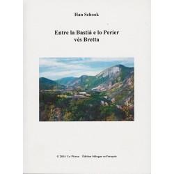 Entre la Bastiá e lo Perier vès Bretta - Hans Schook