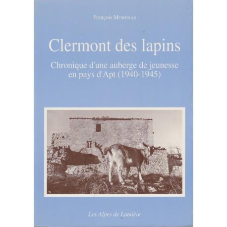 Les Alpes de lumière n°109 Clermont des lapins - François Morenas