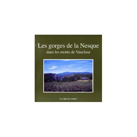 Les Alpes de lumière n°127 Les gorges de la Nesque - Collectif