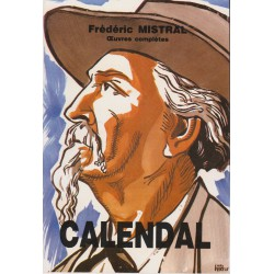 Calendal (broché grand format) – Œuvres complètes - Frédéric Mistral