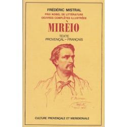 Mirèio - Texte provençal-français - Frédéric Mistral