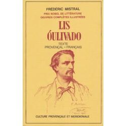 Lis Óulivado – Les Olivades – Texte Provençal-Français - Frédéric Mistral