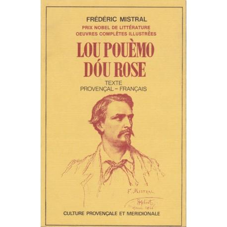 Lou Pouèmo dóu Rose - Frédéric Mistral