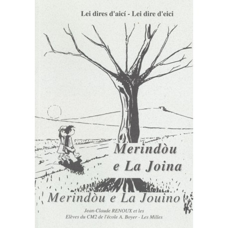 Merindòu e La Joina - Jean-Claude Renoux