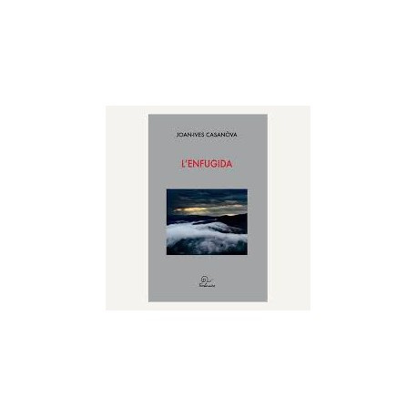 L'Enfugida - Joan-Ives Casanòva