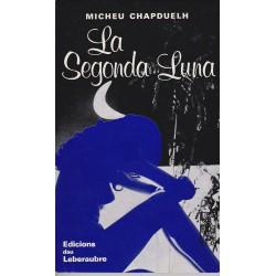 La Segonda Luna - Micheu Chapduelh - A Tots 59
