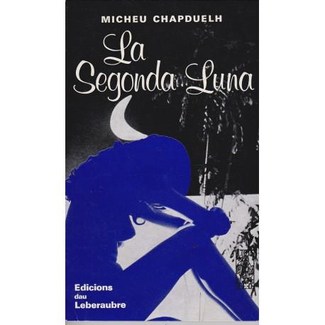 La Segonda Luna – ATS 59 - Micheu Chapduelh