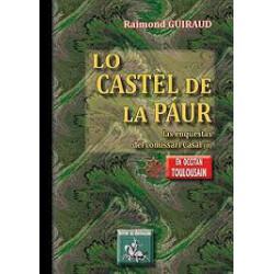 Le Castèl de la paur, las enquèstas del comissari Casal (II) - Raimond Guiraud
